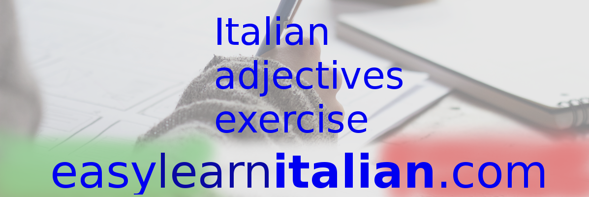 Italian Adjectives exercise
